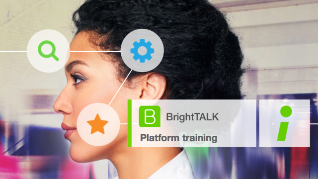 Getting Started with BrightTALK [October 21, 9am PT]