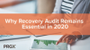 Why Recovery Audit Remains Essential in 2020