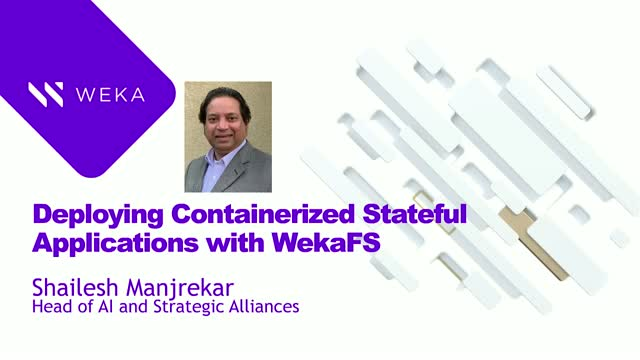Deploying Containerized Stateful Applications with WekaFS