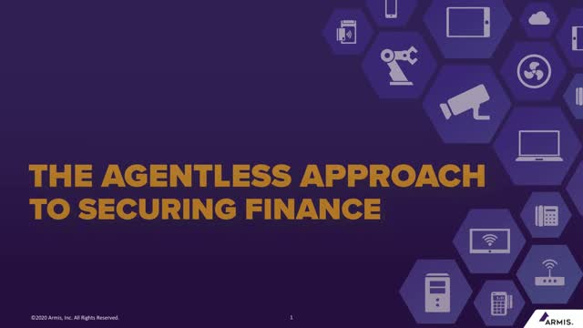The Agentless Approach to Securing Finance