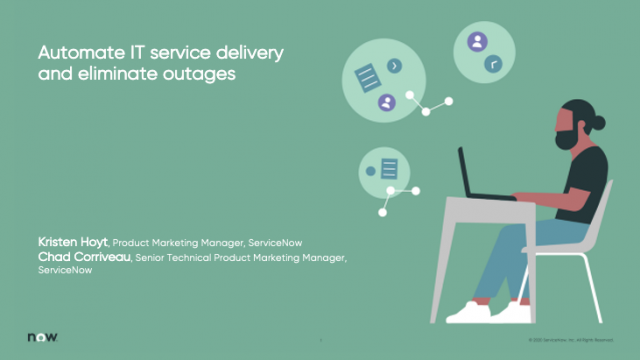 Automate IT service delivery and eliminate outages