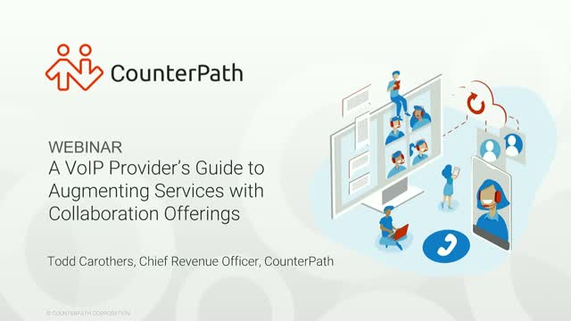 A VoIP Provider's Guide to Augmenting Services with Collaboration Offerings