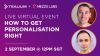 How To Get Personalisation Right
