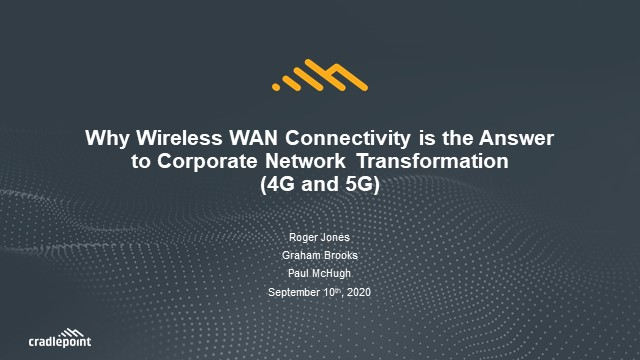 Why Wireless Connectivity is the Answer to Corporate Network Transformation