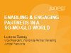 Enabling and Engaging Partners in a So(cial)Mo(bile)Glo(bal) World