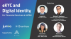 eKYC & Digital Identity: What's in it for financial services businesses in APAC