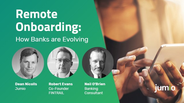 Remote Onboarding: How Banks are Evolving and Changing the Game