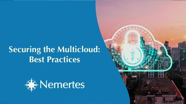 Securing the Multicloud: Best Practices