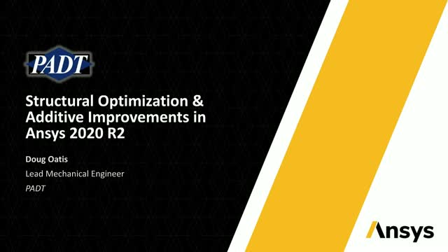Structural Optimization & Additive Improvements in Ansys 2020 R2