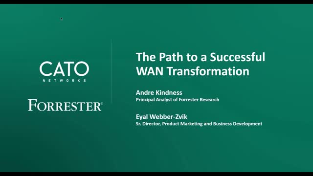 Forrester Webinar: The Path to a Successful WAN Transformation