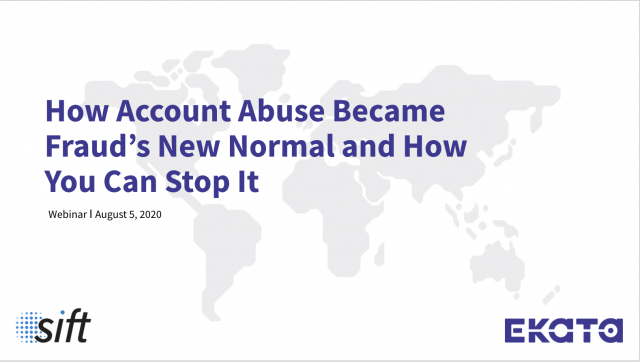 How Account Abuse Became Fraud's New Normal and How You Can Stop It
