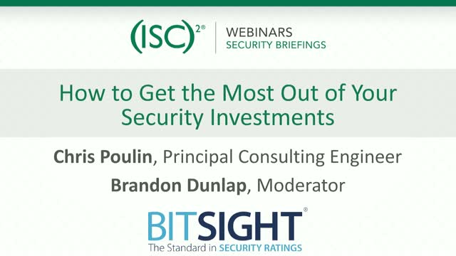 How to Get the Most Out of Your Security Investments