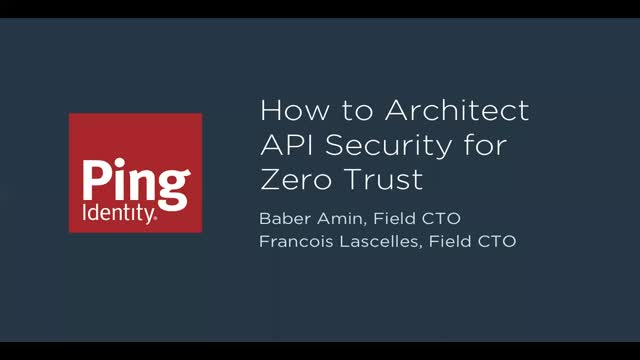 How to Architect API Security for Zero Trust