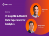 IT Insights: A Modern Data Experience for Analytics