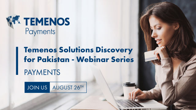 Temenos Solutions Discovery for Pakistan - Payments Webinar