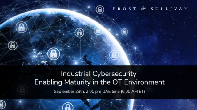 Industrial Cybersecurity - Enabling Maturity in the OT Environment
