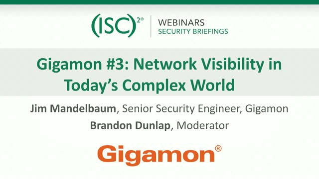 Gigamon #3: Network Visibility in Today's Complex World