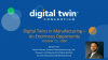 Digital Twins in Manufacturing – An Enormous Opportunity