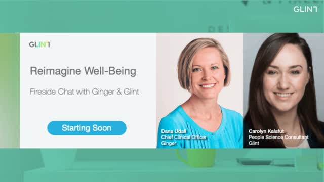 Reimagine Well-Being: Fireside Chat with Ginger & Glint