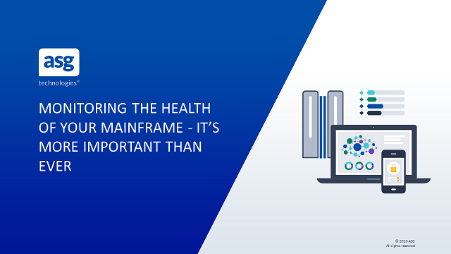 Monitoring the Health of Your Mainframe: It's More Important Than Ever