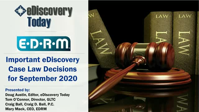 Important eDiscovery Case Law Decisions for September 2020