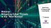 "Mitigating Cyber Threats in the ""New Normal"""