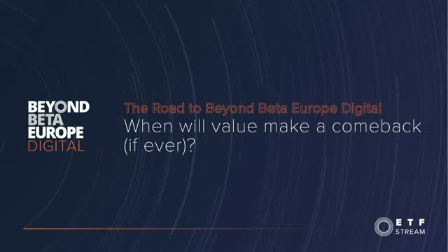 The Road to Beyond Beta Europe Digital - When will value make a comeback?