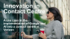 Best in Class Contact Centres: A Use Case in Innovation
