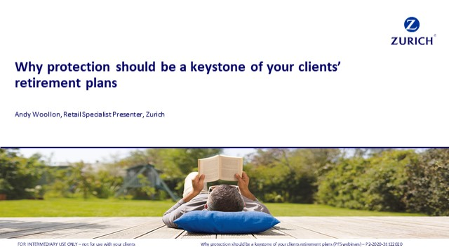 Why protection should be a keystone of your wealth clients plans