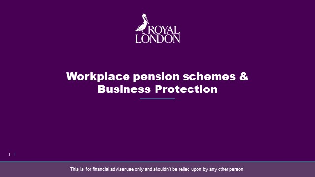 Workplace pensions and business protection
