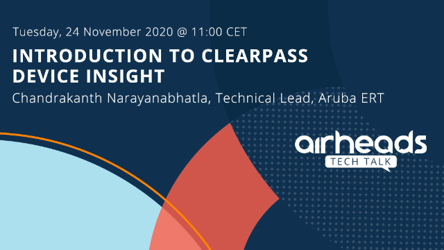 Airheads Tech Talk: Introduction to ClearPass Device Insight
