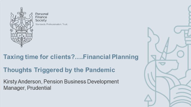 Taxing time for clients?….Financial Planning Thoughts Triggered by the Pandemic