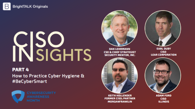 CISO Insights: How to Practice Cyber Hygiene & #BeCyberSmart
