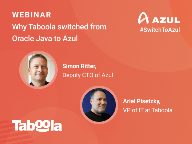 Why Taboola Switched from Oracle to Azul Java