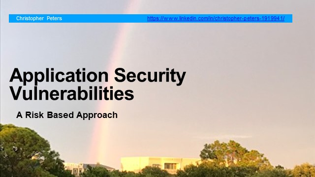 Application Security Vulnerability – a risk-based approach