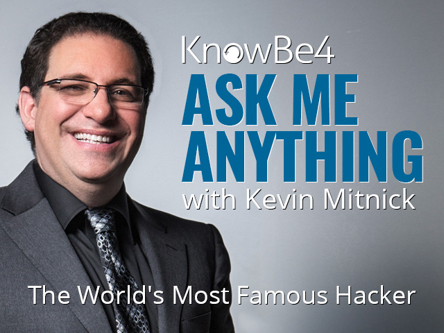 Ask Me Anything with Kevin Mitnick - The World's Most Famous Hacker