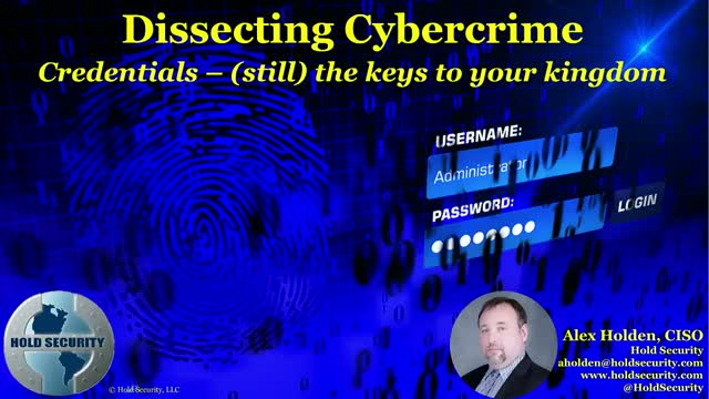 Dissecting Cybercrime – Credentials – (still) keys to your kingdom