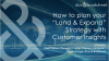 "How to plan your ""Land & Expand"" Strategy with Customer Insights"