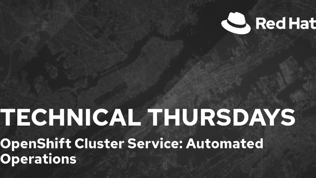 Red Hat OpenShift Cluster Services: Automated Operations