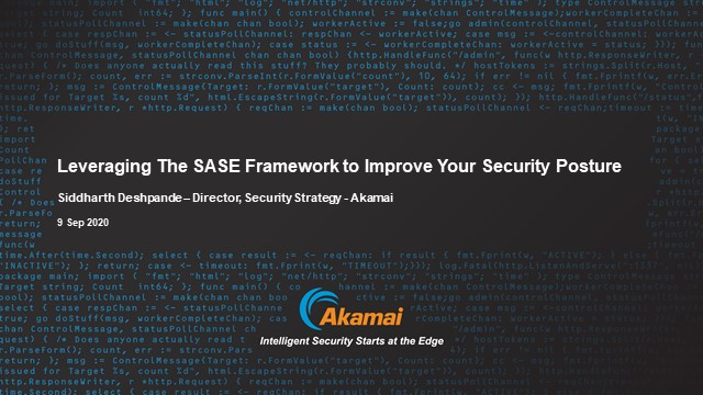 Leveraging The SASE Framework to Improve Your Security Posture