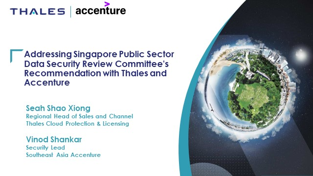 Addressing Singapore Public Sector Data Security Committee's Recommendation