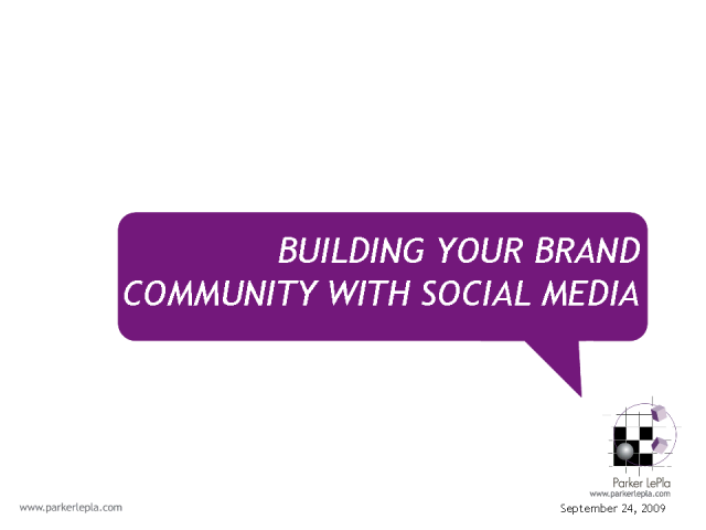 Building Your Brand Community with Social Media
