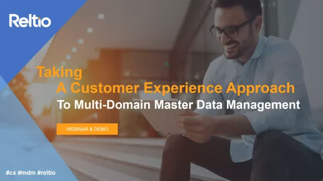 Taking a CX Approach to Multi-Domain MDM