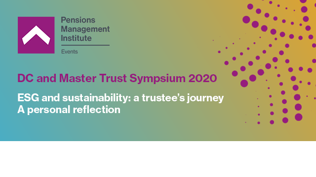 ESG and sustainability: a trustee's journey - A personal reflection