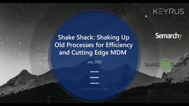 Shake Shack: Shaking Up Old Processes for Efficiency and Cutting Edge MDM
