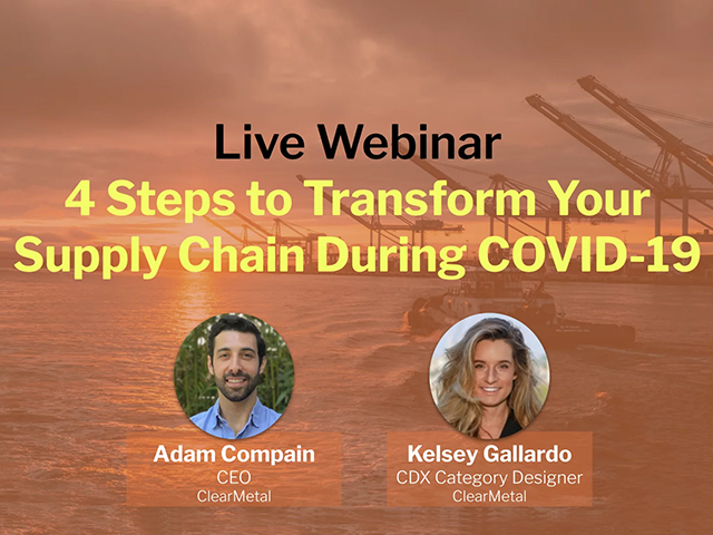 4 Steps to Transform Your Supply Chain During COVID-19