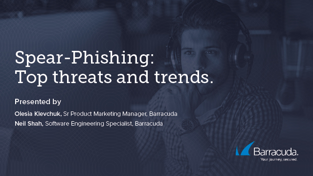Spear-Phishing: Top Threats and Trends