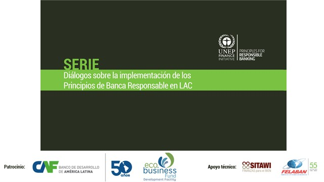 Dialogue about the implementation of Principles for Responsible Banking at LAC