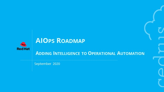 AIOps Roadmap – Adding Intelligence to Operational Automation