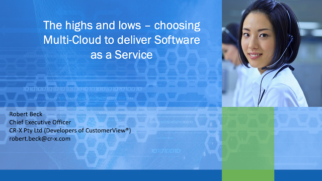 The highs and lows – Choosing Multi-Cloud to deliver Software as a Service